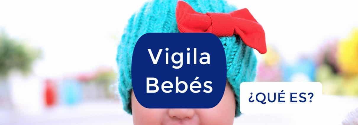 Guía para comprar un Vigila Bebes 1