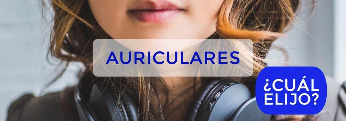 Guía para comprar Auriculares 3