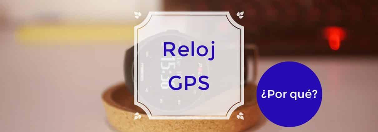 Guía para comprar un Reloj GPS 1